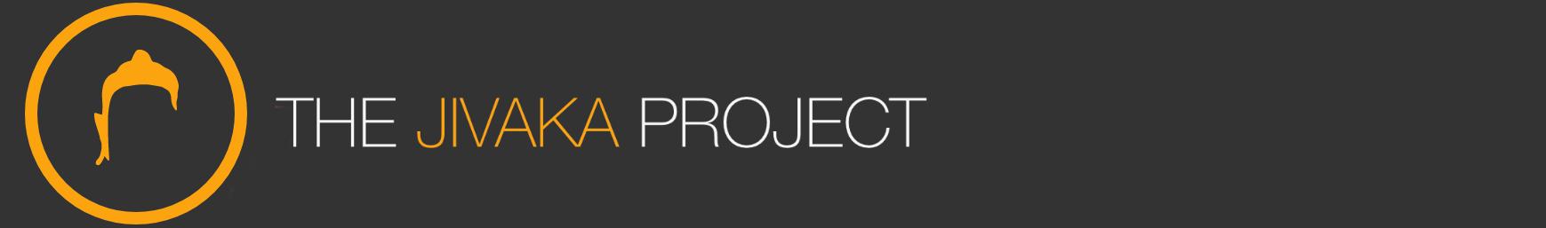 The Jivaka Project